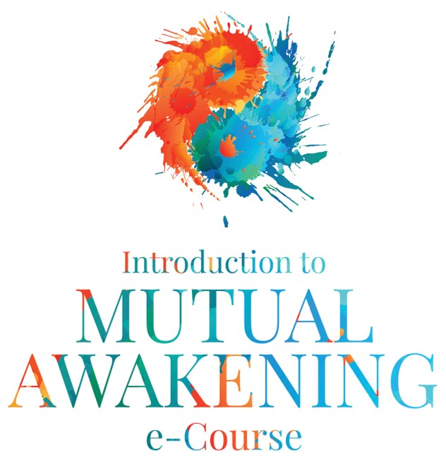 Intro to Mutual Awakening e-Course